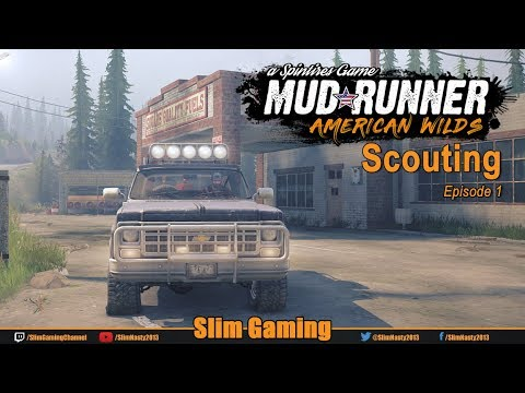 SPINTIRES - MudRunner - American Wilds Episode 1
